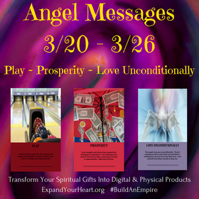 Angel Messages for March 20th through March 26th